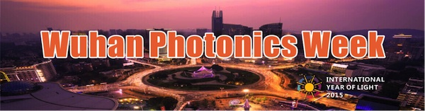 2015 Wuhan Photonics Week